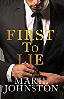 First to Lie (LARGE PRINT)