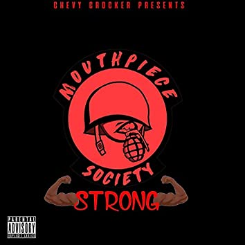 Mouthpiece Society Strong
