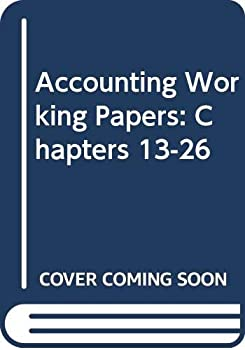 Paperback Accounting : Working Papers Chapters 13-26 Book