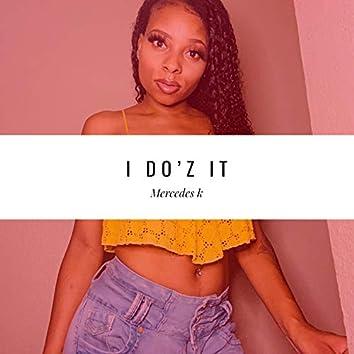 I DO'z It
