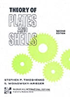The Theory of Plates and Shells (McGraw-Hill Classic Textbook Reissue Series)