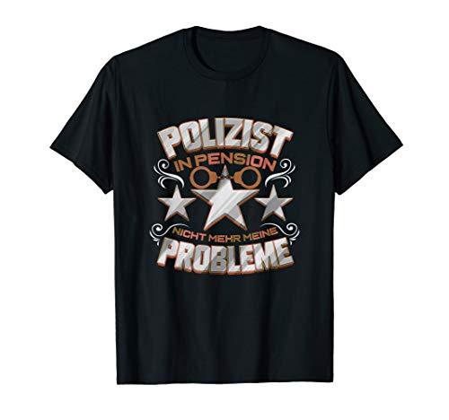 Polizei Pension Geschenk für Polizist Cop Polizeibeamter Opa T-Shirt
