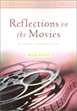 Reflections on the Movies: Hearing God in the Unlikeliest of Places (Reflective Living Series)