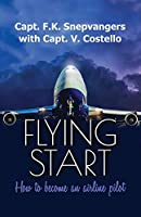 Flying Start: how to become an airline pilot