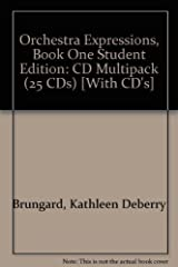 Orchestra Expressions, Book One Student Edition: 0 Audio CD