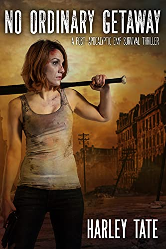 No Ordinary Getaway: A Post-Apocalyptic Survival Thriller (No Ordinary Day Book 2) by [Harley Tate]