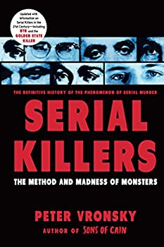 Serial Killers  The Method and Madness of Monsters
