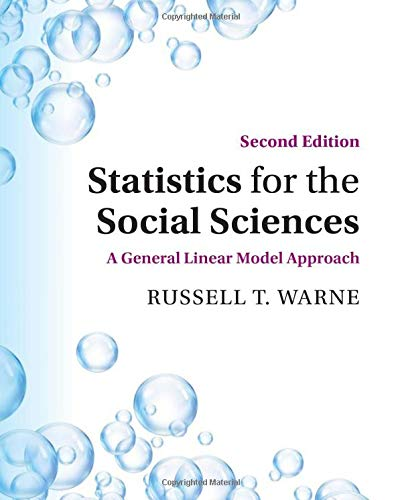 Compare Textbook Prices for Statistics for the Social Sciences 2 Edition ISBN 9781108814508 by Warne, Russell T.