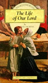 Paperback The Life of Our Lord (Wordsworth Children's Classics) Book