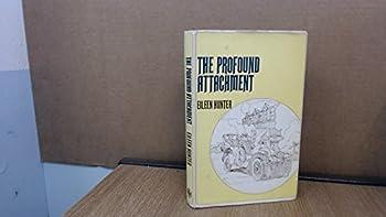 Hardcover The Profound Attachment Book