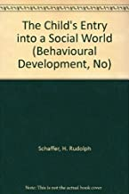 The Child's Entry into a Social World
