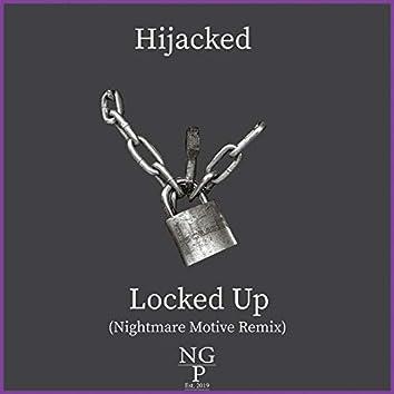 Locked Up (Nightmare Motive Remix)