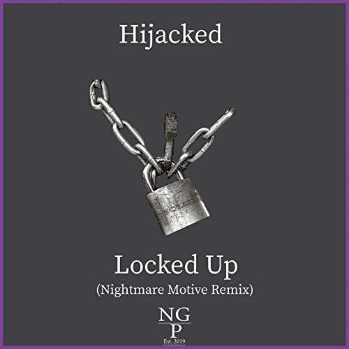 Hijacked & Nightmare Motive