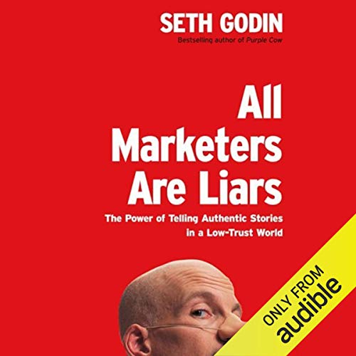 Couverture de All Marketers Are Liars