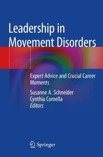 Leadership in Movement Disorders: Expert Advice and Crucial Career Moments