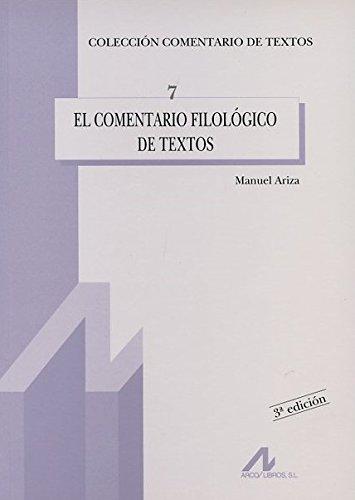 El comentario filológico de textos: 7 (Comentario de textos)