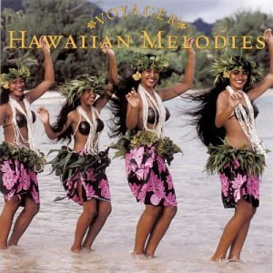 Voyager Series: Hawaiian Melodies by Voyager (2002) Audio CD