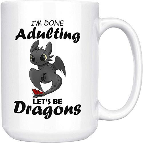 Ya terminé de ser un adulto Let 's Just Be Dragon Taza de café divertida y linda - Regalo blanco para hijo, hija, madre, padre, amigo, amante en cumpleaños, Navidad, acción de gracias, bodas, aniversa