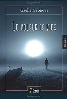 Le voleur de vies (French Edition)