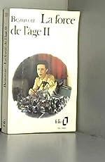 LA FORCE DE L'AGE de Beauvoir Simone De