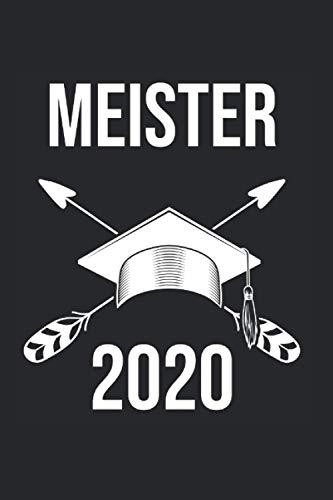 Notizbuch Meister 2020: Notizheft A5 als Geschenk-Idee für zum Meistertitel / 6x9 Zoll 120 Seiten kariert / Tagebuch oder Notizheft zur Abschluss von Kfz-Meistern Meister Hut Motiv