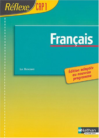 Français CAP 1 : Poche réflexe, élève, 2004