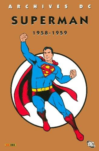Superman Integrale T01 1958-1959