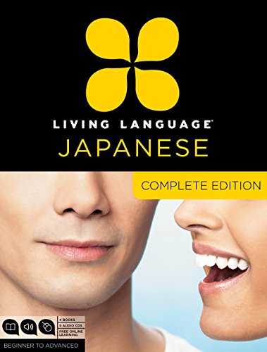 Living Language Japanese, Complete Edition: Beginner Through Advanced Course, Including 3 Coursebooks, 9 Audio CDs, Japanese Reading & Writing Guide,: ... & writing guide, and free online learning