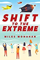 Shift to the Extreme Vol. 1
