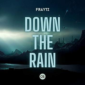 Down the Rain