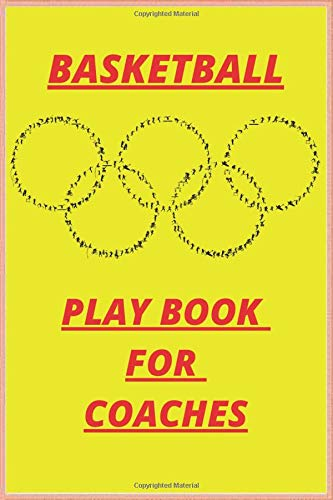 basketball playbook for coaches: A basketball coach's guide to working on 120-page plans (Sport, Band 6)
