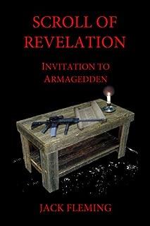 Scroll of Revelation: Invitation to Armageddon