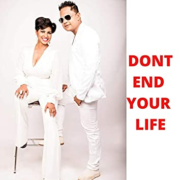 Dont End Your Life