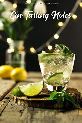 """Gin Tasting Notes: Gin Tasting Buch mit 120 Seiten und Platz für 60 Whiskys 6\""""x9\"""" (ca. DIN A5)"""