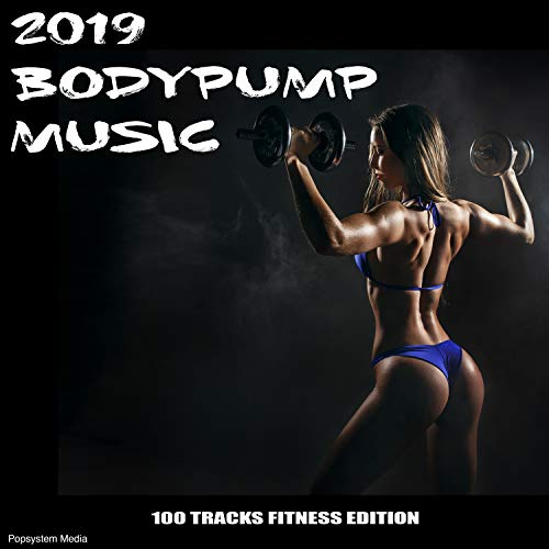 2019 Bodypump Music: 100 Tracks Fitness Edition
