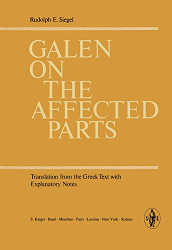 Galen on the Affected Parts: Translation from the Greek. Text with Explanatory Notes (English Edition)