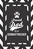 Proud Dad Of A German Pinscher: Pet Dad Gifts For Fathers Journal Lined Notebook To Write In