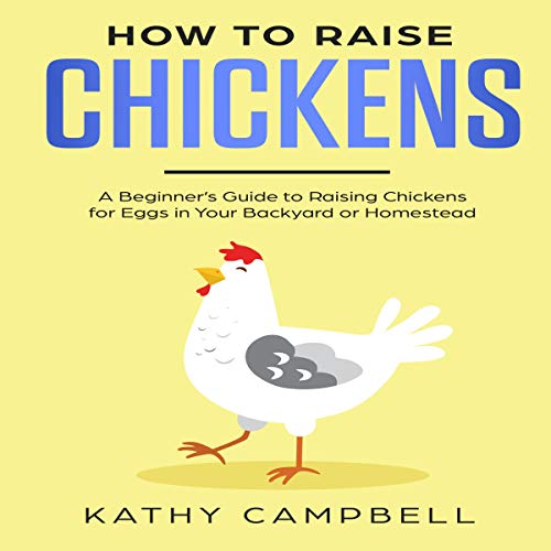 How to Raise Chickens audiobook cover art