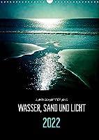 Landschaften aus Wasser, Sand und Licht (Wandkalender 2022 DIN A3 hoch): Kompositionen aus Licht und Farbe als Metapher elementarer Naturgewalten an Norddeutschlands Westkueste. (Monatskalender, 14 Seiten )