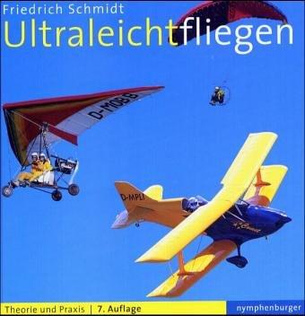 Ultraleichtfliegen. Nach dem offizellen Lehrplan des DULV und DAeC