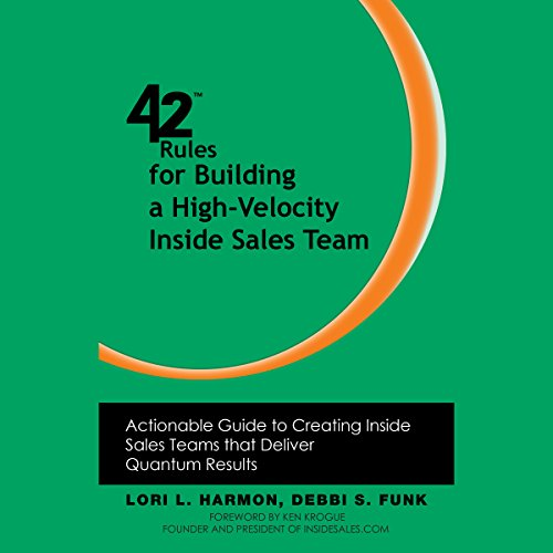 42 Rules for Building a High-Velocity Inside Sales Team audiobook cover art
