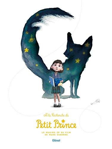 À la recherche du Petit Prince, Making of du film