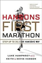 Hansons First Marathon: Step Up to 26.2 the Hansons Way