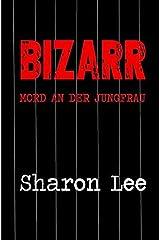 BIZARR (German Edition) Paperback