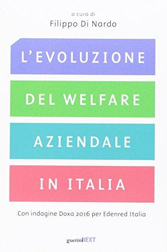 L'evoluzione del welfare aziendale in Italia. Con indagine Doxa 2016 per Edenred Italia