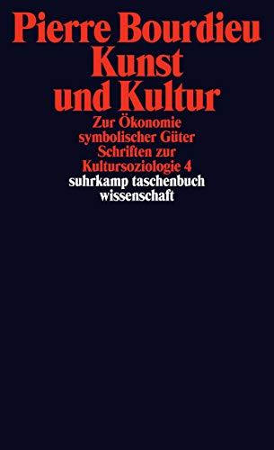 Schriften: Band 12.1: Kunst und Kultur. Zur Ökonomie symbolischer Güter.  Schriften zur Kultursoziologie 4 (suhrkamp taschenbuch wissenschaft)