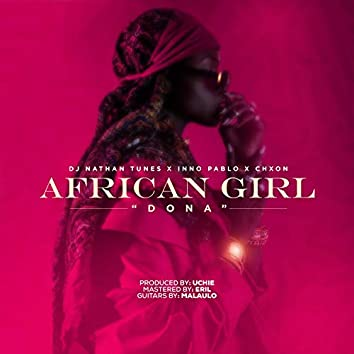 African Girl (feat. Nathan Tunes & Chxon)