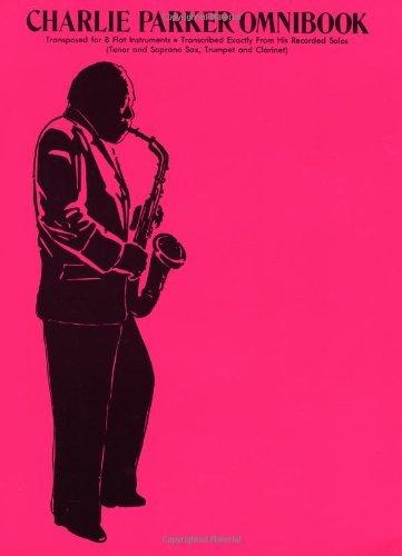 Charlie Parker Omnibook für Bb-Instrumente - Exakte Niederschriften seiner Soli - Transcriptions - Englisch - Plastikspiralbindung ISBN 9780769260525