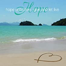 Give And Let Live (UK Urban / Soul Searchin' Remixes) - Hope Collective 12