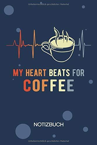 NOTIZBUCH A5 Blanko: Kaffeetrinker SKIZZENBUCH - 120 Seiten für Notizen Skizzen Zeichnungen - Kaffeetasse Notizheft Kaffee Herzschlag - Cappuccino ... Kaffeeliebhaber Kaffeetrinker Kaffee Junkie